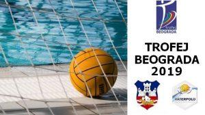 Vaterpolo Trofej Beograda 2019.